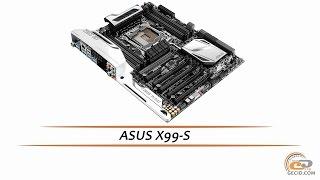 aSUS X99-S - видеообзор материнской платы