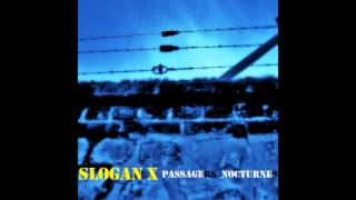 Passagers nocturnes - Slogan X