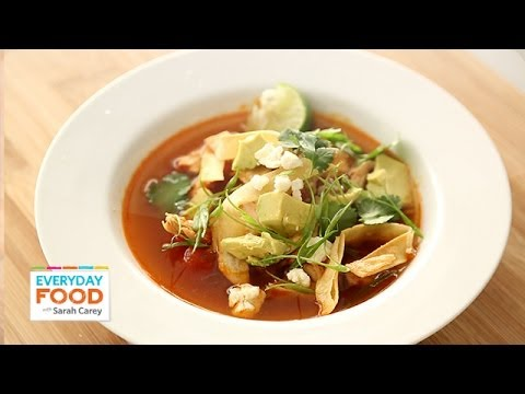 Spicy Tortilla Chicken Soup Everyday Food with Sarah Carey
