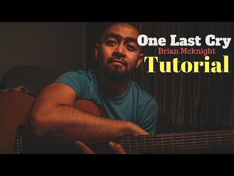 Part 1: One Last Cry Guitar Tutorial (Brian Mcknight)