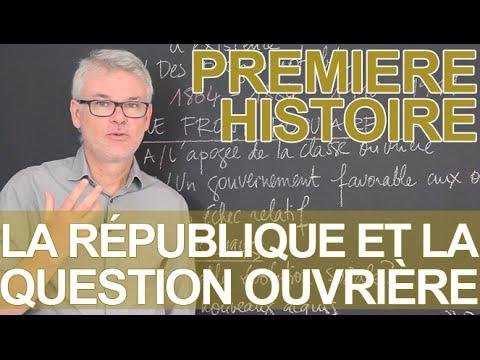 La République et la question ouvrière - Histoire-Géographie - 1ère - Les Bons Profs