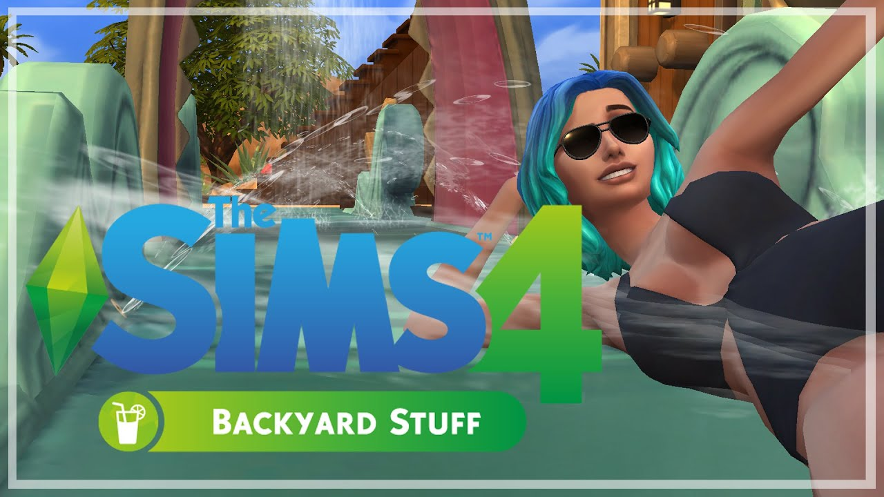 the sims 4 backyard stuff pack overview gameplay livestream