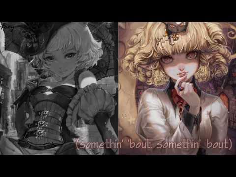 「Nightcore」→ Dangerous Woman (Switching Vocals)