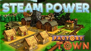 Steam Power – Factory Town Gameplay [Season 3] – Let's Play Part 5