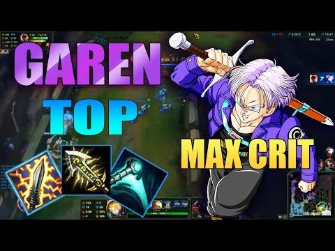 Garen TOP | TRUNKS GAREN SKIN | THE BEST GAREN BUILD | MAX CRIT | League Of Legends