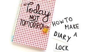 how to make a diary lock in under 5 minutes