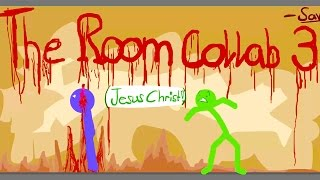 The Room Collab 3 (hosted by _SAVY_)