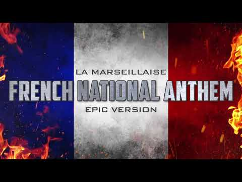 French National Anthem - La Marseillaise | Epic Version