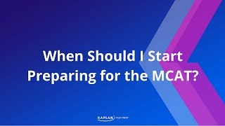 When Should I Start Preparing for the MCAT?