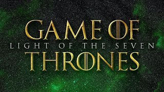 Light of the Seven - Game of Thrones | Epic Version