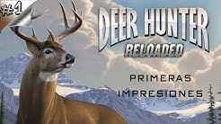 Deer Hunter: Reloaded #1? - Nuevo juego de caza / Primeras impresiones - Español 1080p HD