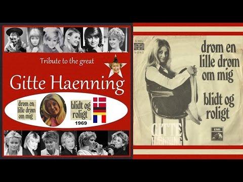Gitte Haenning - Blidt Og Roligt - Drøm En Lille Drøm Om Mig - 1969
