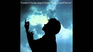 Cassietta George- Walk Around Heaven