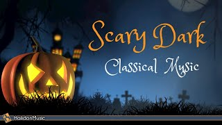 Scary Dark Classical Music - Halloween Party