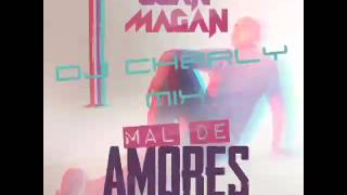 Juan Magan - Mal de Amores (DJ Charly Mix)