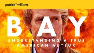 MICHAEL BAY - Understanding A True American Auteur (PART 1)