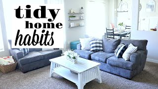 TIDY HOME HABITS...if you always want a clean house