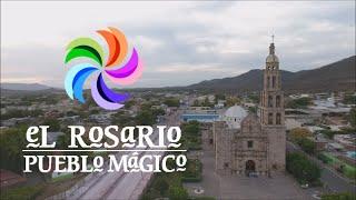 El Rosario, Sinaloa. Conociendo Pueblos Mágicos