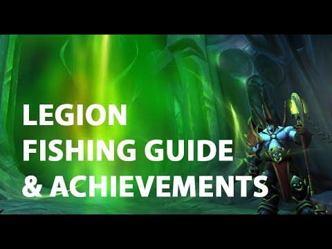 Legion Fishing Guide and Achievements