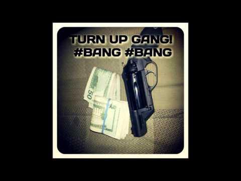Turn Up Gang Feat. 2Hunnitt