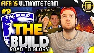 Fifa 15 - The Build - Road To Glory - Ep.9 - King Otamendi!!!! - Fifa 15 Ultimate Team