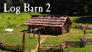Handmade Log Building with Primitive Tools
