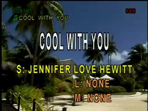 Cool With You - Jennifer Love Hewitt ( Karaoke / Instrumental )