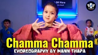 Chamma Chamma  - Fraud Saiyaan | Dance Choreography | Feet Of Fire Dance Studio Nepal