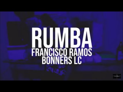 Rumba-  Francisco Ramos Ft Bonners LC (Video oficial)??????????