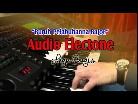 Audio Electone - Buruh Pelabuhanna Bajoe - Lagu Bugis