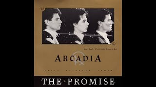 Arcadia - The Promise (Extra Extended Remix)