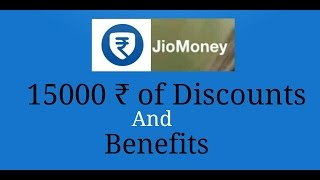 Jio money with 15000₹ of discounts and benefits
