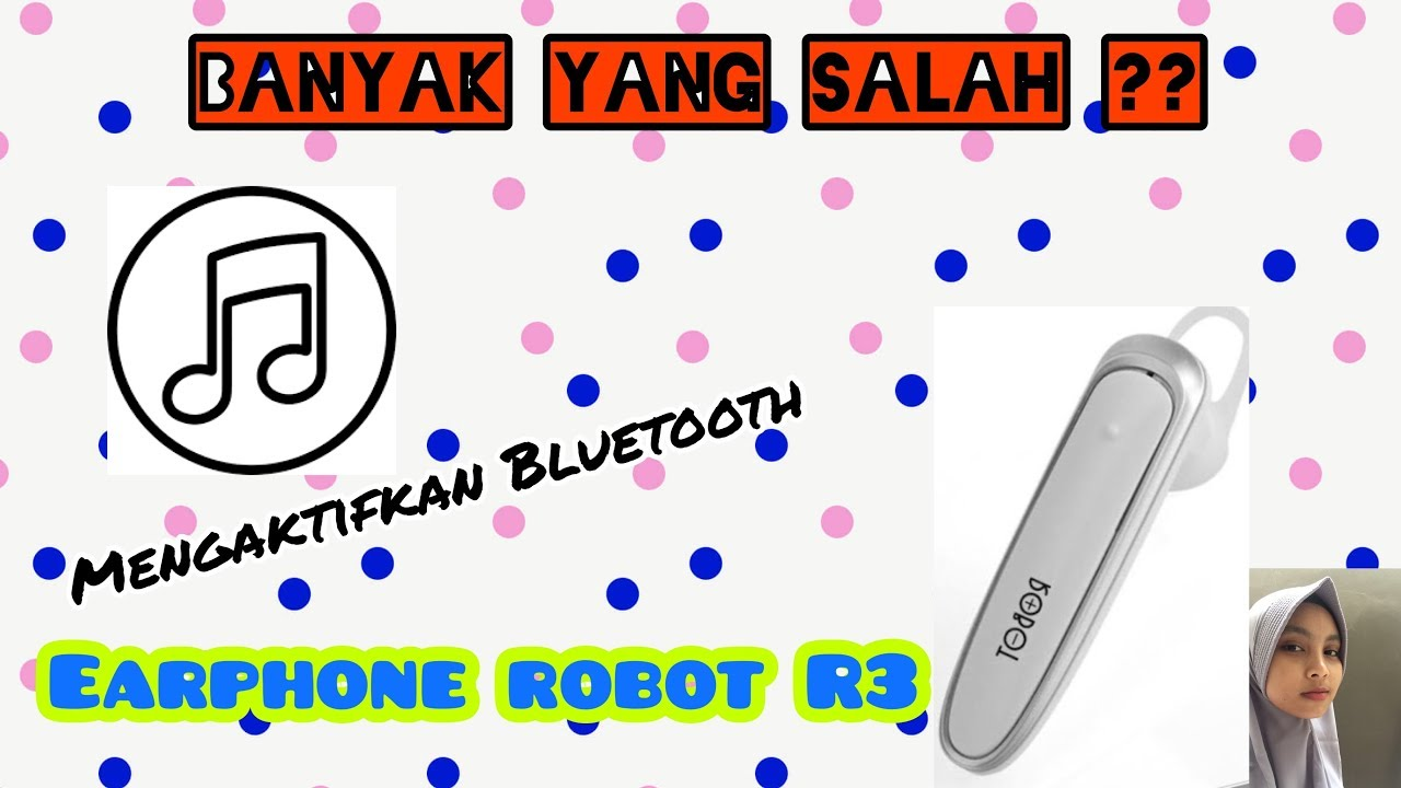 Tutorial Cara Mengaktifkan Bluetooth Earphone Robot R3 Headset Bluetooth Tersuper Youtube