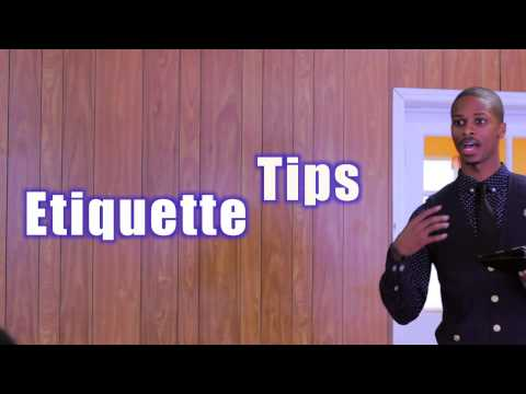 How to Have Proper Etiquette: Etiquette 101 @KingsSpeak2012