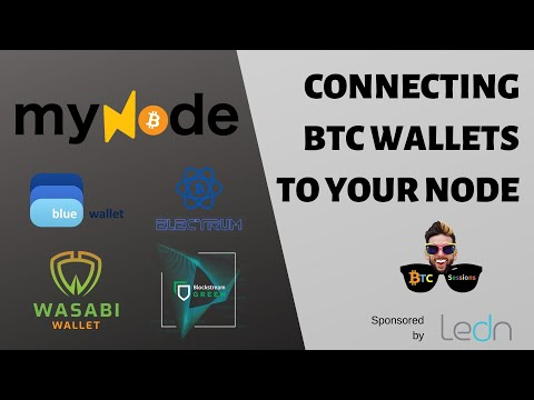 How To Connect Bitcoin Wallets To Your Node: Wasabi, Electrum, Green And BlueWallet With MyNode