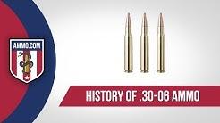 30-06 Ammo - History