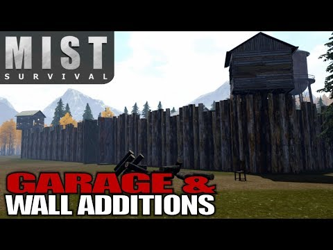 GARAGE & WALL ADDITIONS | Mist Survival | Let's Play Gameplay | S01E41
