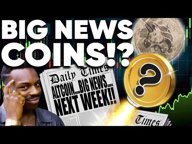 ALTCOINs with BIG NEWS Next Week!? Blastoff in 321…
