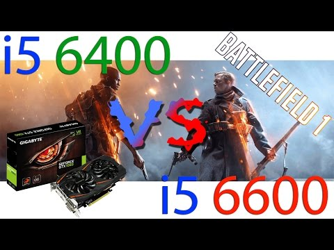i5 6400 vs i5 6600 in Battlefield 1 (GIGABYTE GTX 1060 OC WINDFORCE OC 6 Гб)