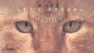 Wade - Trucco (Ben Pearce Remix) [Suara]