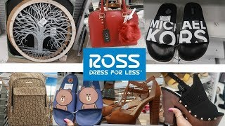ROSS DRESS FOR LESS * DESIGNER…