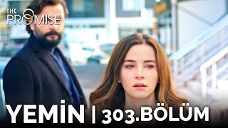 Yemin 303. Bölüm | The Promise Season 3 Episode 303
