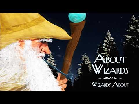About Wizards - Wizards About (Full Album 2019)