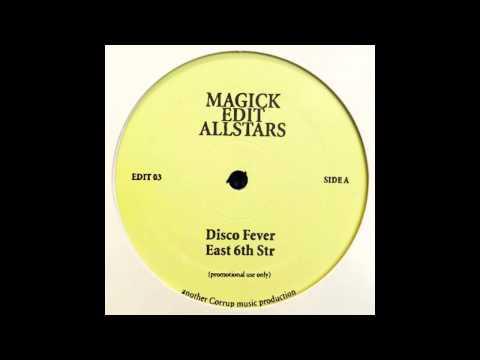 Magick Edit Allstars – Disco Fever
