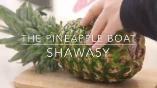 The pineapple fruit boat