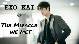 The Miracle we met drama ep1 EXO KAI cut  [우리가 만난 기적] 아토