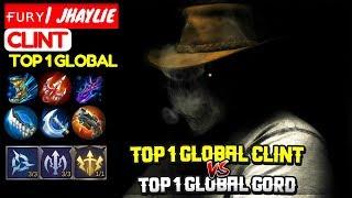 Top 1 Global Clint VS Top 1 Global Gord [ Top 1 Global Clint ] ғᴜʀʏ| JHAYLIE - Mobile Legends