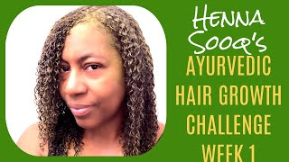 Henna Sooq s Ayurvedic Herbal Hair Growth Challenge Week 1 Kickoff