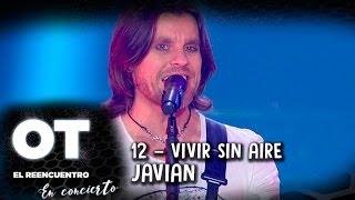 OT El Reencuentro - Concierto - Vivir sin aire (Javian)