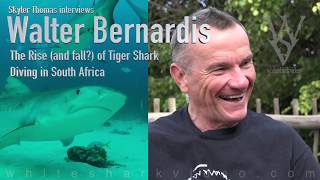 The Rise and Fall of Tiger Shark Diving in South Africa - Skyler Thomas with Walter Bernardis